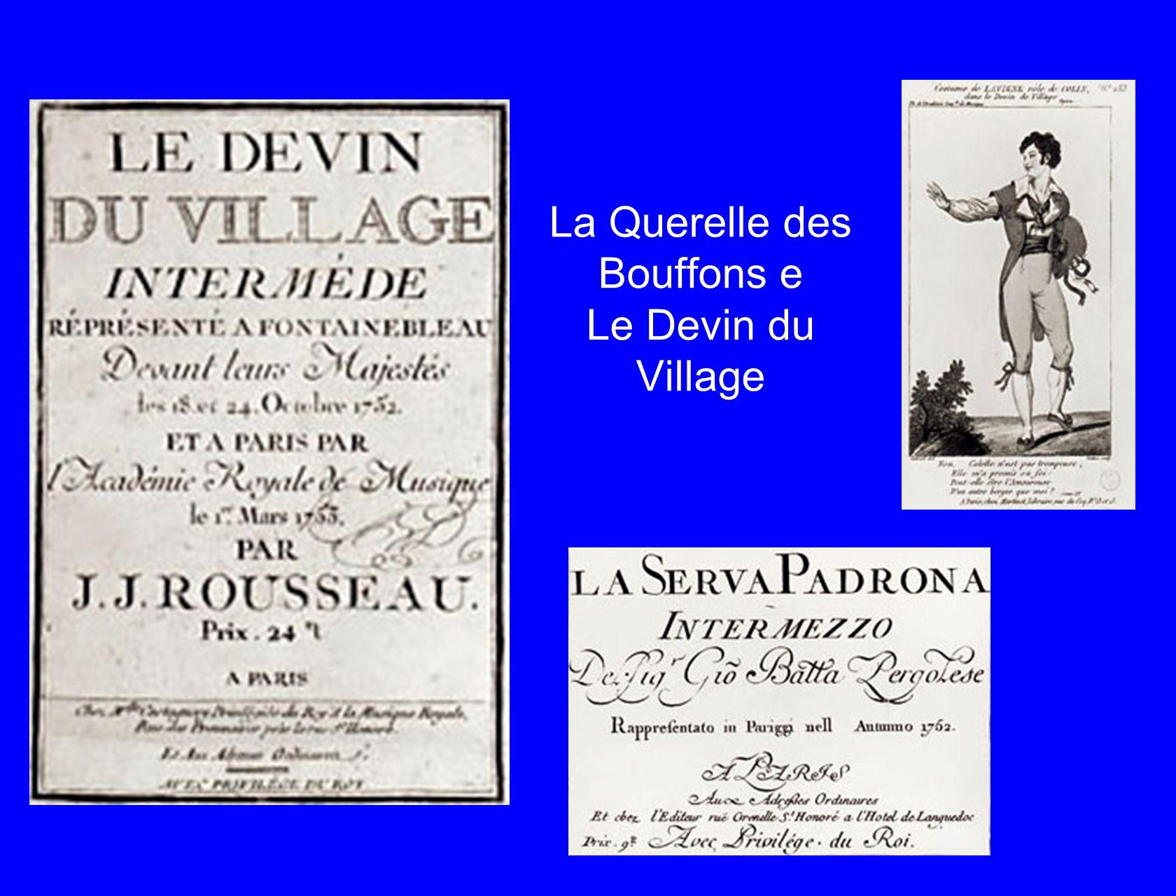 La Querelle des Bouffons e Le Devin du Village
