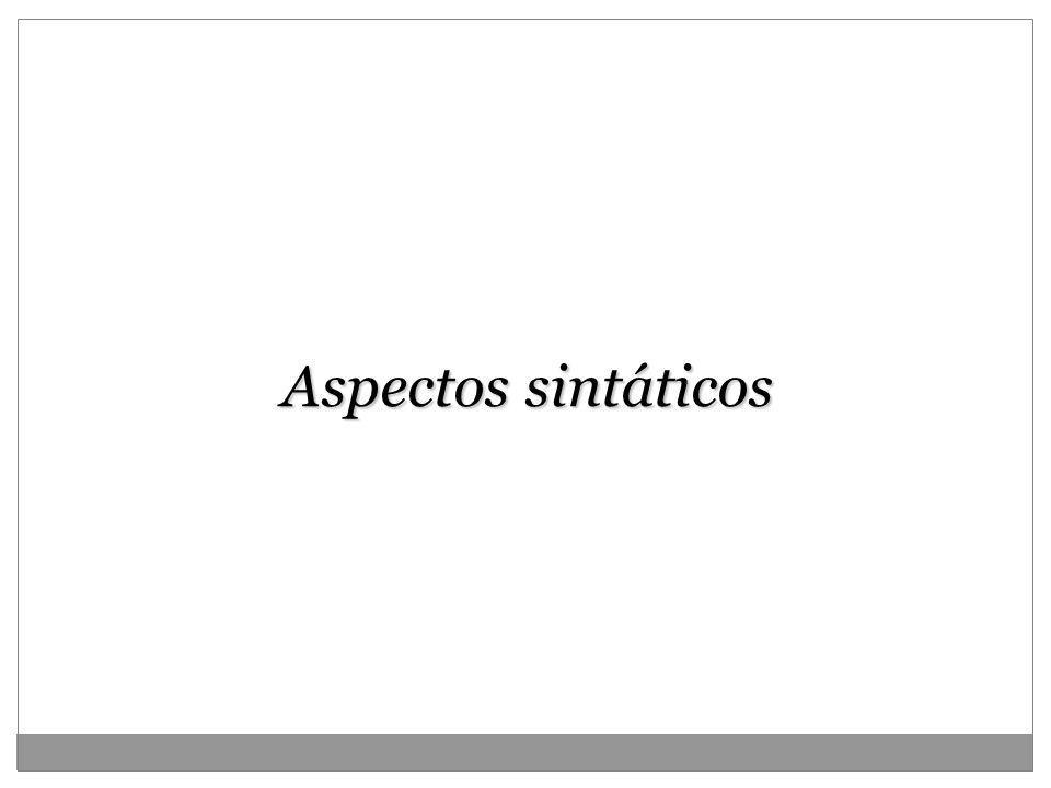 Aspectos sintáticos