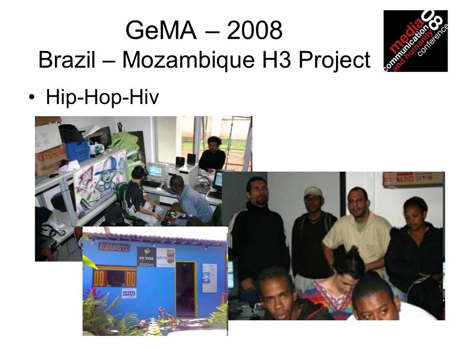 GeMA – 2008 Brazil – Mozambique H3 Project Hip-Hop-Hiv