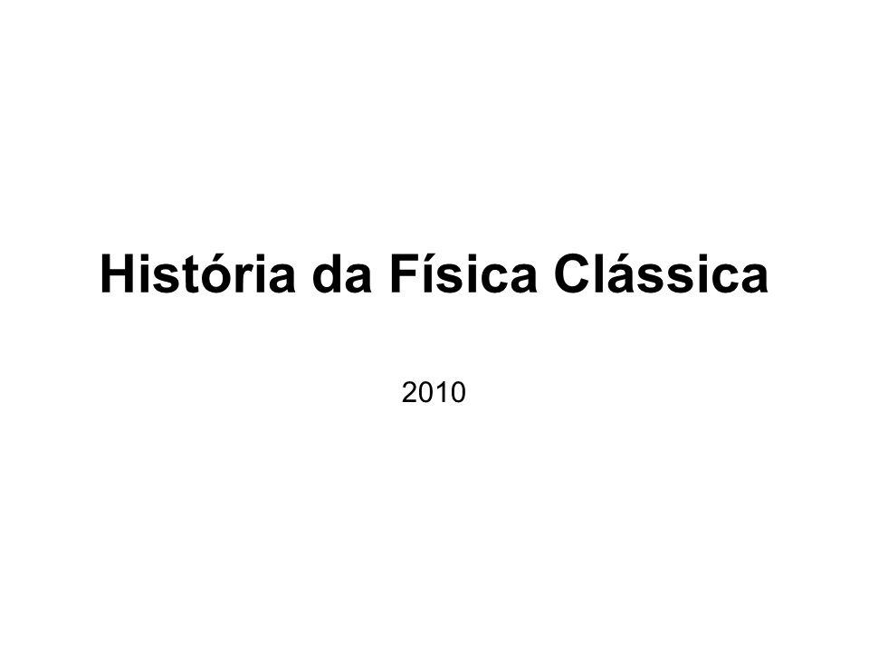 História da Física Clássica 2010