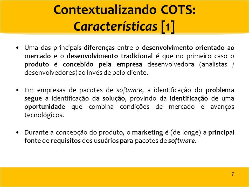 Uma das principais diferenças entre o desenvolvimento orientado ao mercado e o desenvolvimento tradicional é que no primeiro caso o produto é concebid