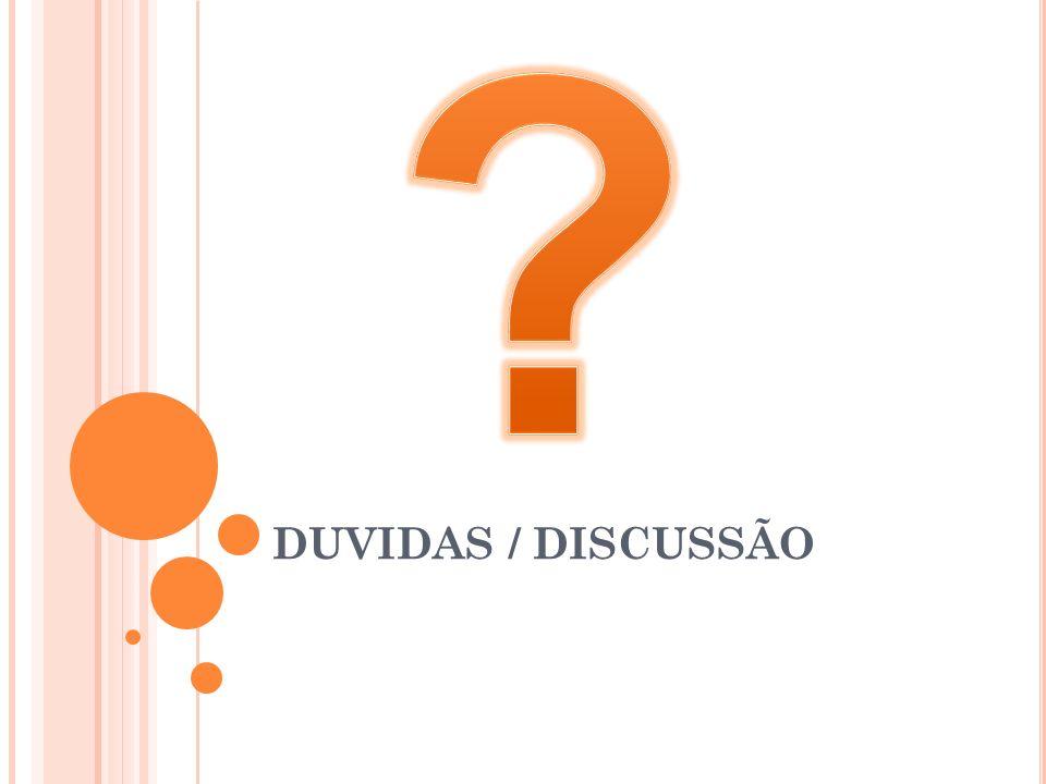 DUVIDAS / DISCUSSÃO