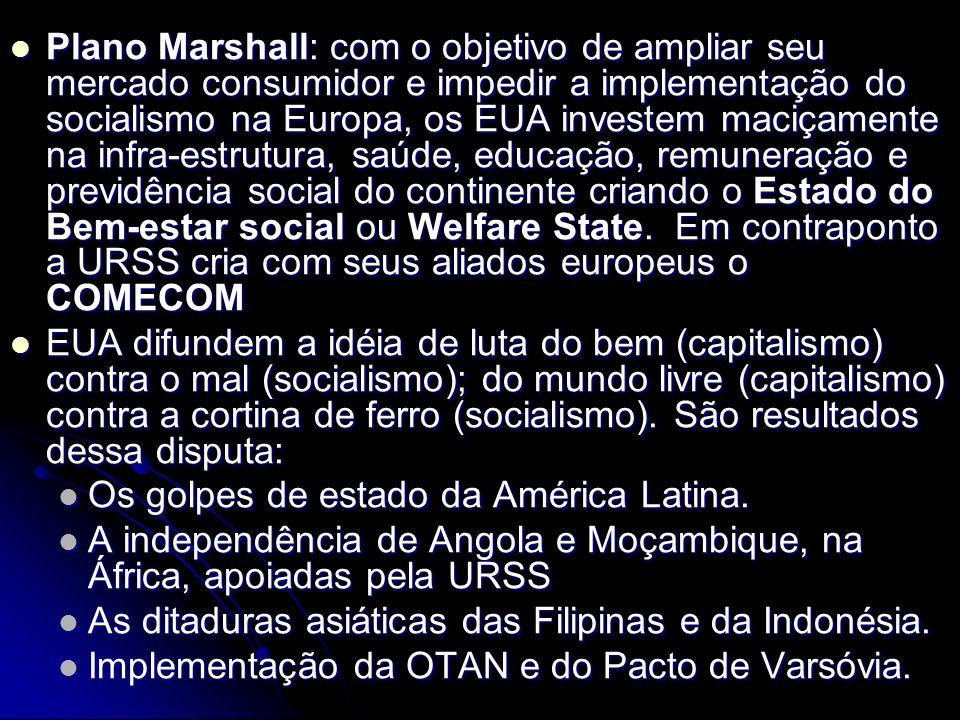 Bloco socialista: URSS, China, Mongólia, Vietnã, Angola, Moçambique, Europa Oriental e Cuba
