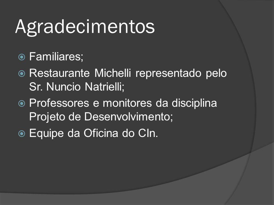 Agradecimentos Familiares; Restaurante Michelli representado pelo Sr.