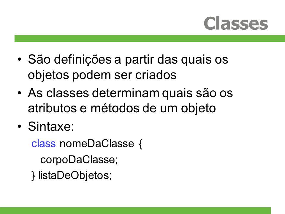 Classes São definições a partir das quais os objetos podem ser criados As classes determinam quais são os atributos e métodos de um objeto Sintaxe: cl