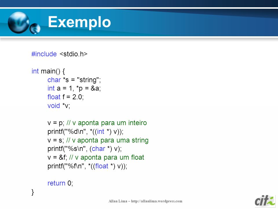 Allan Lima – http://allanlima.wordpress.com Exemplo #include int main() { char *s =