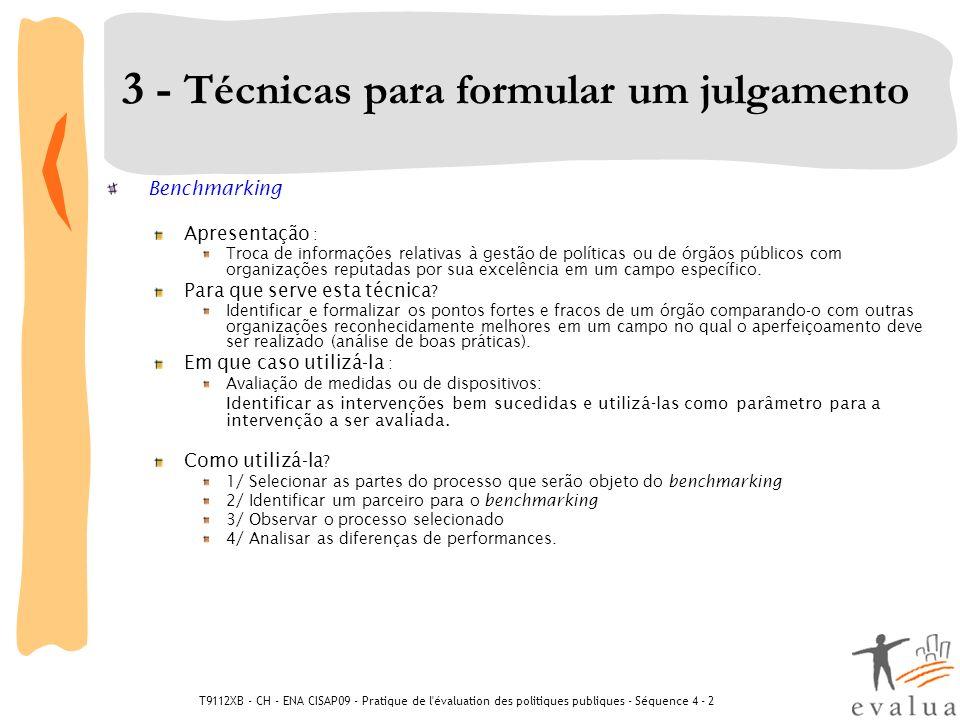 T9112XB - CH - ENA CISAP09 - Pratique de l'évaluation des politiques publiques - Séquence 4 - 2 3 - Técnicas para formular um julgamento Benchmarking
