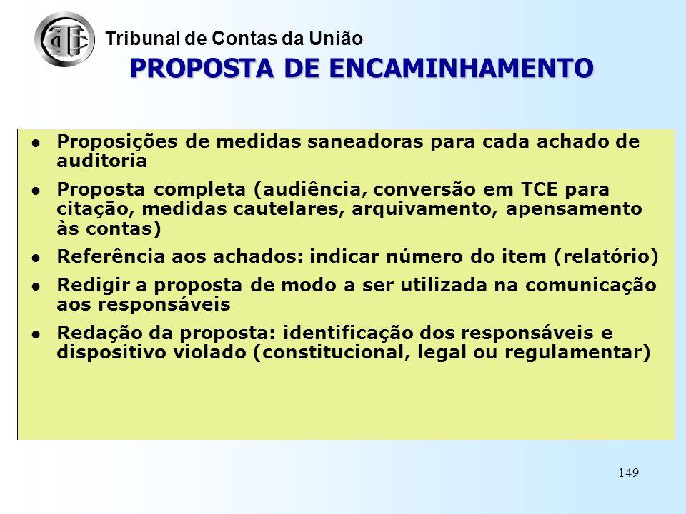 148 CONCLUSÃO Respostas às questões da Matriz de Planejamento: síntese dos principais achados Referências aos achados: número do(s) item(ns) em que sã