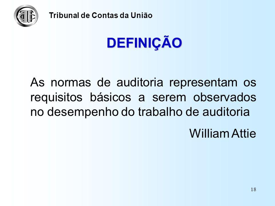NORMAS DE AUDITO RIA Tribunal de Contas da União