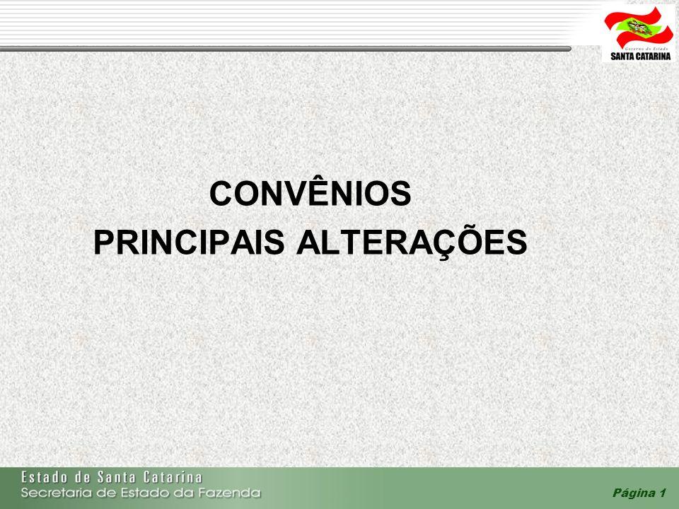 Página 1 CONVÊNIOS PRINCIPAIS ALTERAÇÕES