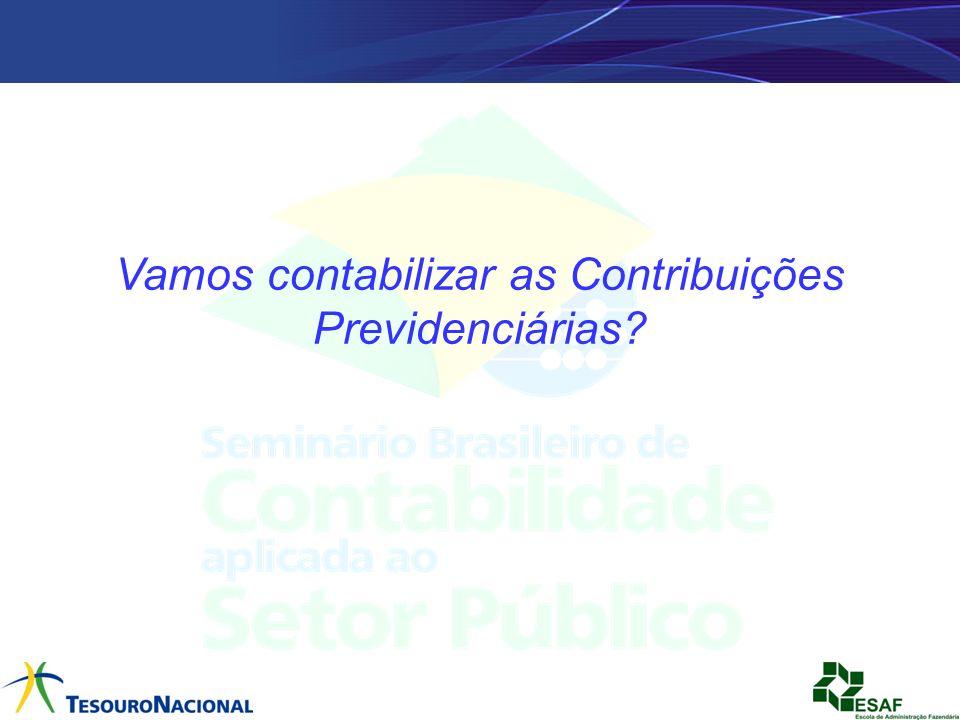 Vamos contabilizar as Contribuições Previdenciárias?