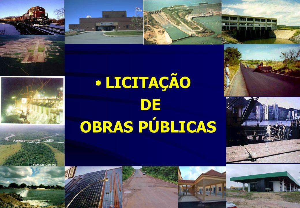 LICITAÇÃOLICITAÇÃO DE DE OBRAS PÚBLICAS OBRAS PÚBLICAS