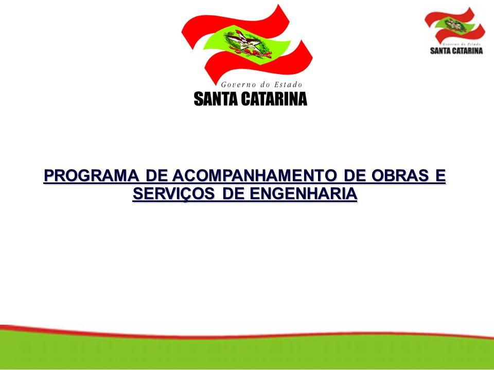 PROGRAMA DE ACOMPANHAMENTO DE OBRAS E SERVIÇOS DE ENGENHARIA