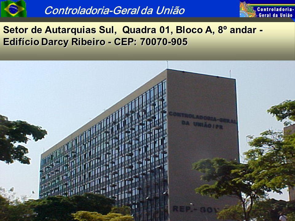 Controladoria-Geral da União 68 Setor de Autarquias Sul, Quadra 01, Bloco A, 8º andar - Edifício Darcy Ribeiro - CEP: 70070-905 http://www.presidencia