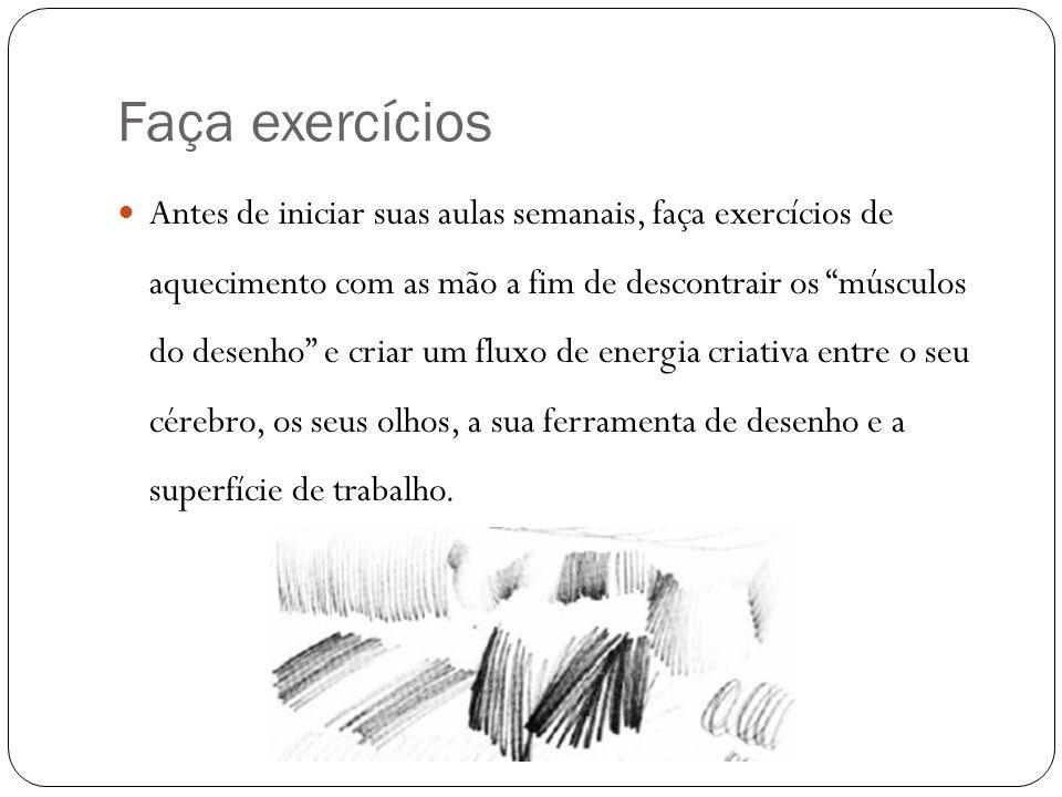 Faça exercícios Antes de iniciar suas aulas semanais, faça exercícios de aquecimento com as mão a fim de descontrair os músculos do desenho e criar um