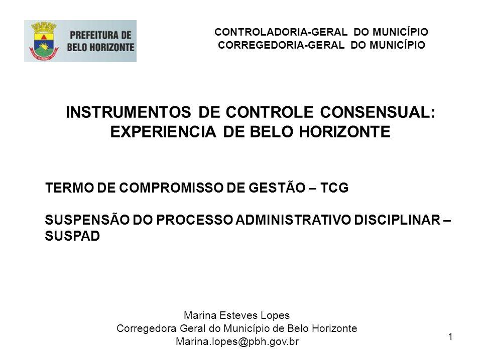 2 Lógica dos Instrumentos de Controle Consensual: - Fracasso do modelo fundado no positivismo de que o cumprimento da lei gera eficiência - Controle-Sanção para Controle Consensual - Controle-repressão pelo controle-impulso CONTROLADORIA-GERAL DO MUNICÍPIO CORREGEDORIA-GERAL DO MUNICÍPIO