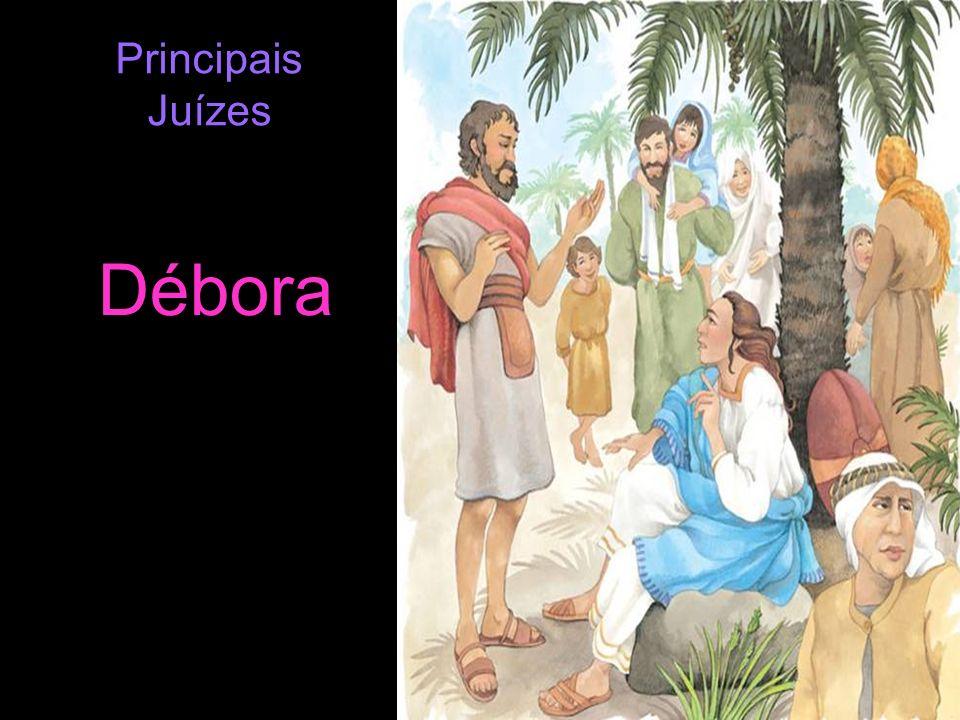 Débora Principais Juízes