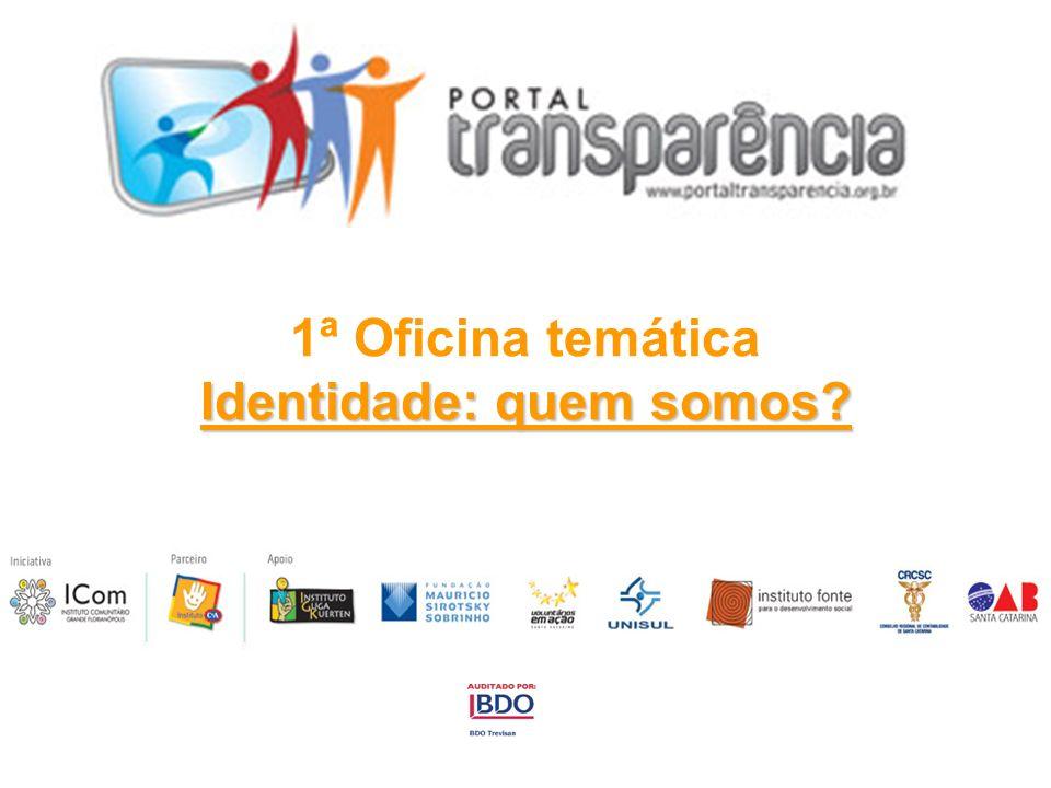 1ª Oficina temática Identidade: quem somos?