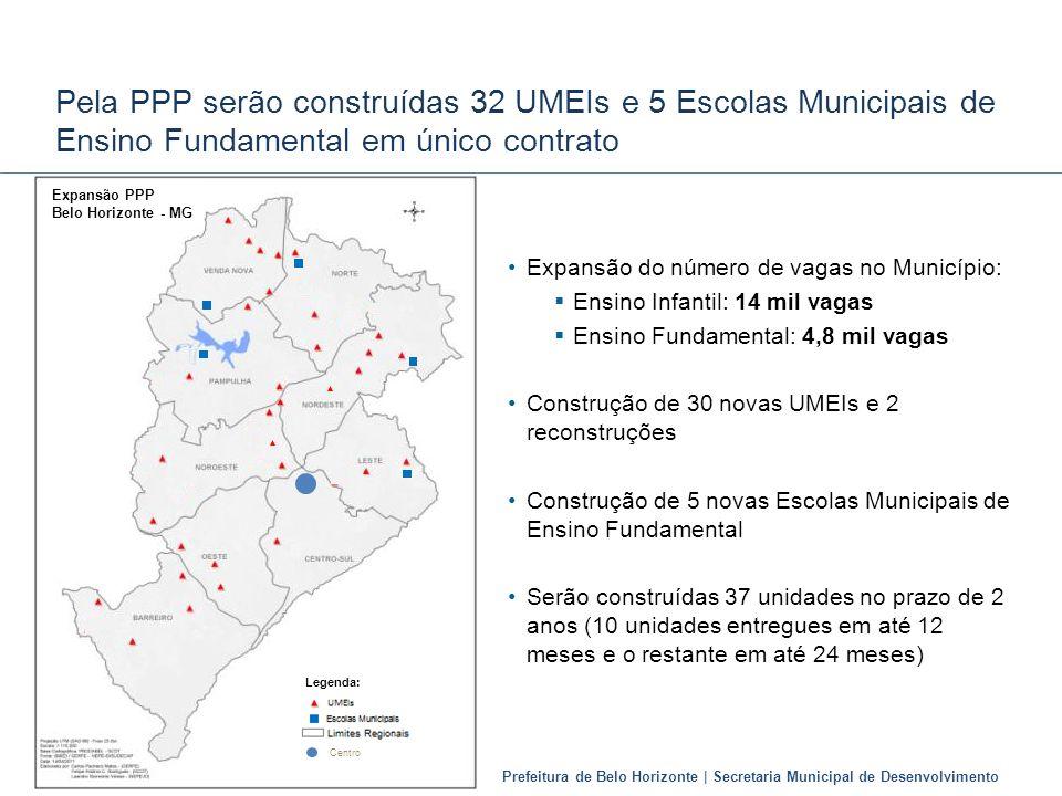 Prefeitura de Belo Horizonte | Secretaria Municipal de Desenvolvimento Pela PPP serão construídas 32 UMEIs e 5 Escolas Municipais de Ensino Fundamenta