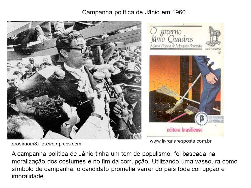 www.livrariaresposta.com.br terceiraom3.files.wordpress.com Campanha política de Jânio em 1960 A campanha política de Jânio tinha um tom de populismo,
