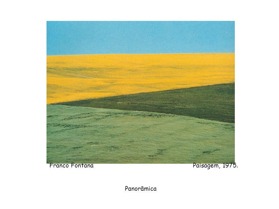 Franco Fontana Paisagem, 1975. Panorâmica