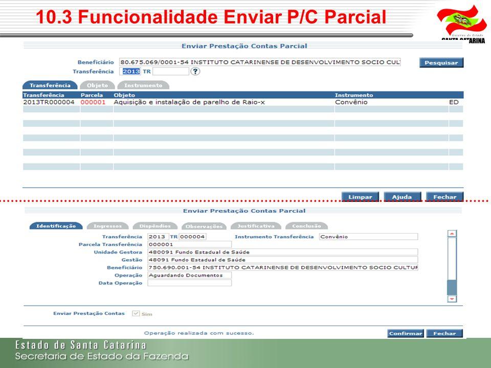 10.3 Funcionalidade Enviar P/C Parcial