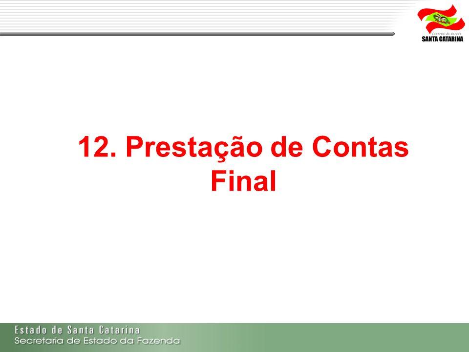 12. Prestação de Contas Final