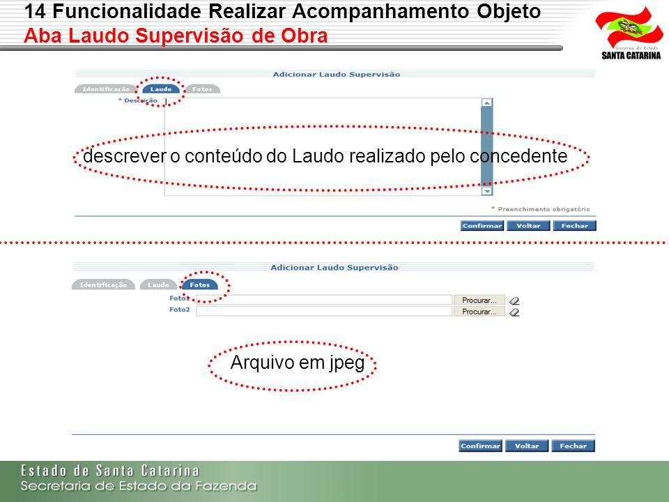 descrever o conteúdo do Laudo realizado pelo concedente Arquivo em jpeg