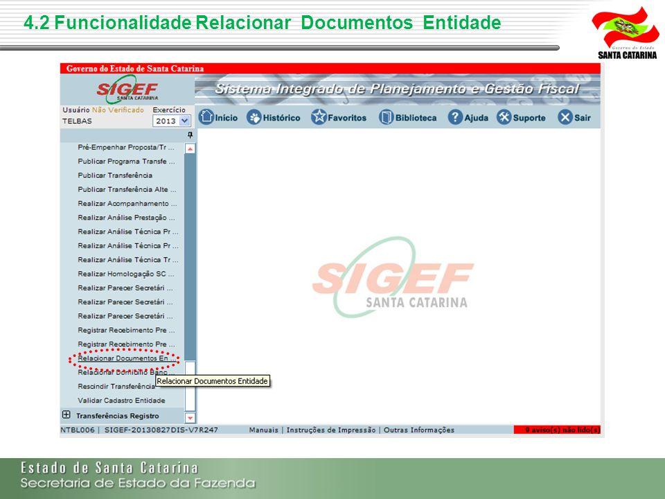 4.2 Funcionalidade Relacionar Documentos Entidade