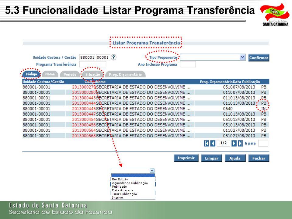 5.3 Funcionalidade Listar Programa Transferência