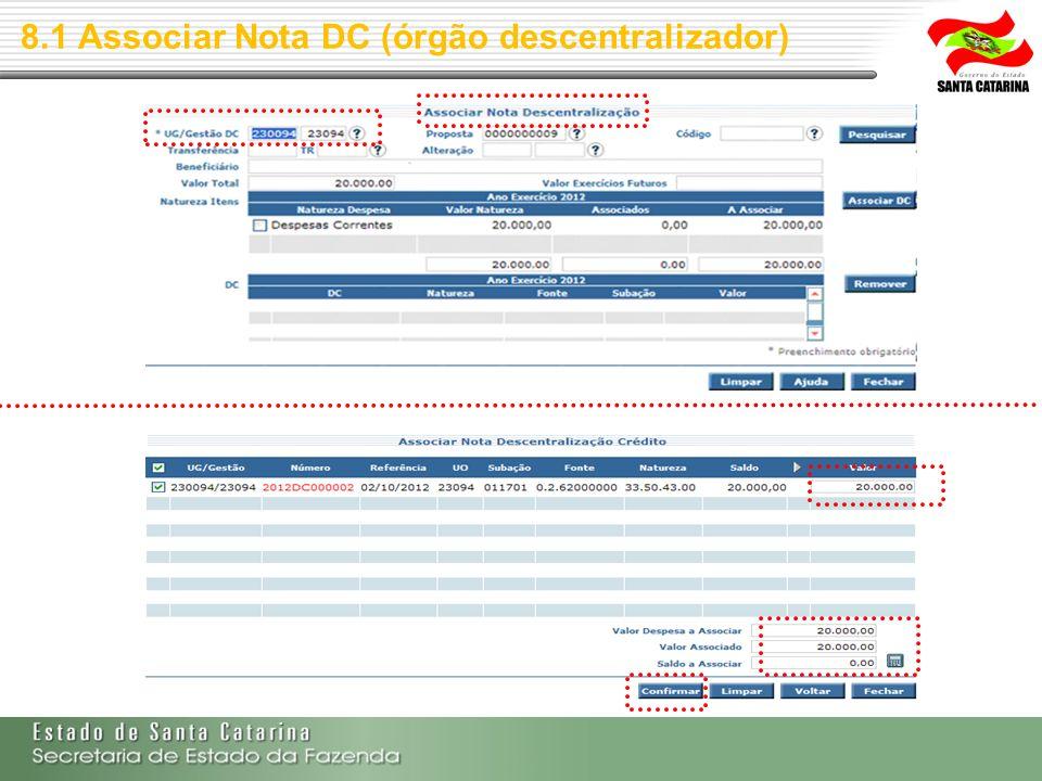 8.1 Associar Nota DC (órgão descentralizador)