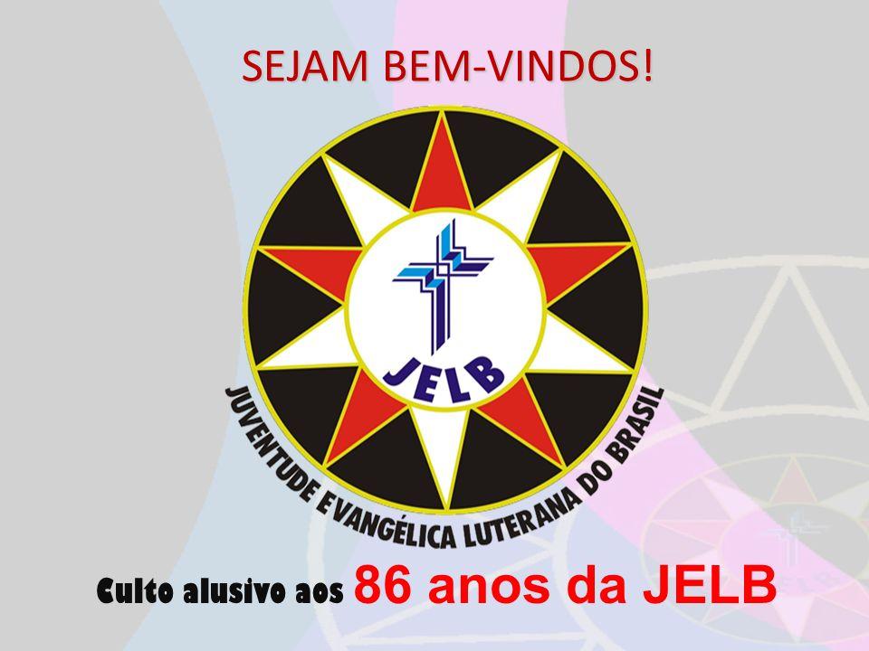 Culto alusivo aos 86 anos da JELB SEJAM BEM-VINDOS!