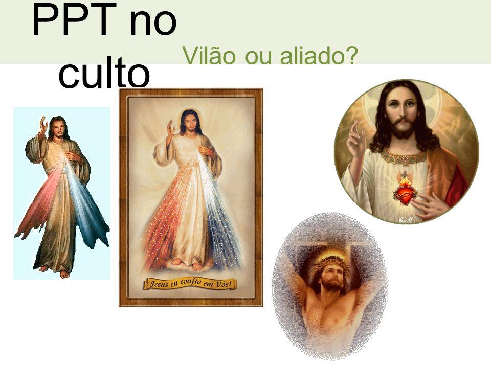 PPT no culto Vilão ou aliado?