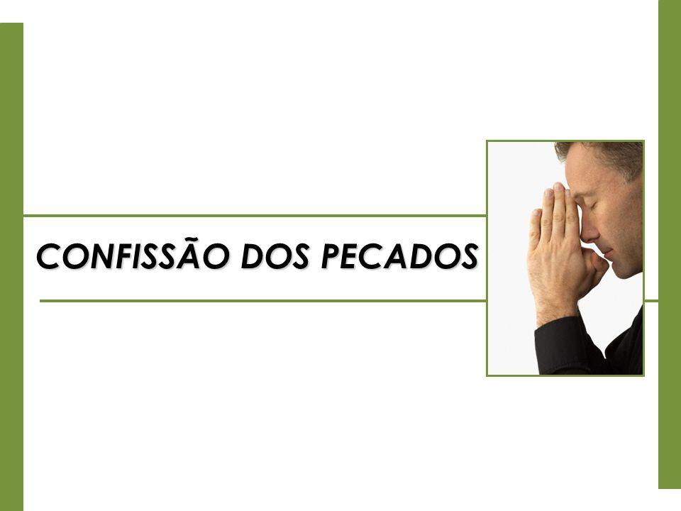 CONFISSÃO DOS PECADOS