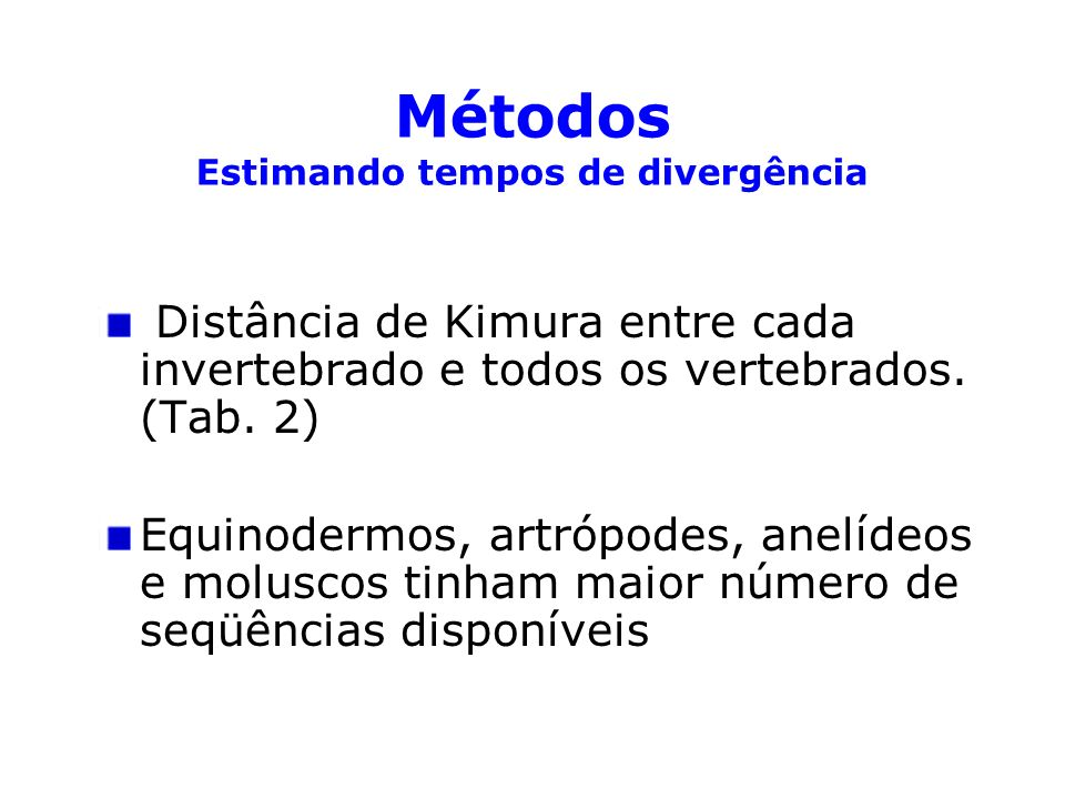 Distância de Kimura entre cada invertebrado e todos os vertebrados. (Tab. 2) Equinodermos, artrópodes, anelídeos e moluscos tinham maior número de seq