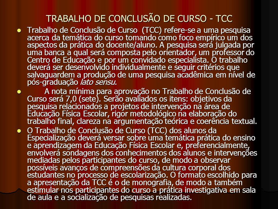 TRABALHO DE CONCLUSÃO DE CURSO - TCC Trabalho de Conclusão de Curso (TCC) refere-se a uma pesquisa acerca da temática do curso tomando como foco empír