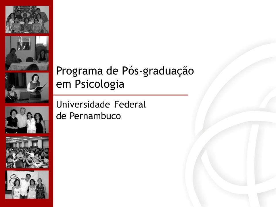 Programa de Pós-graduação em Psicologia Universidade Federal de Pernambuco