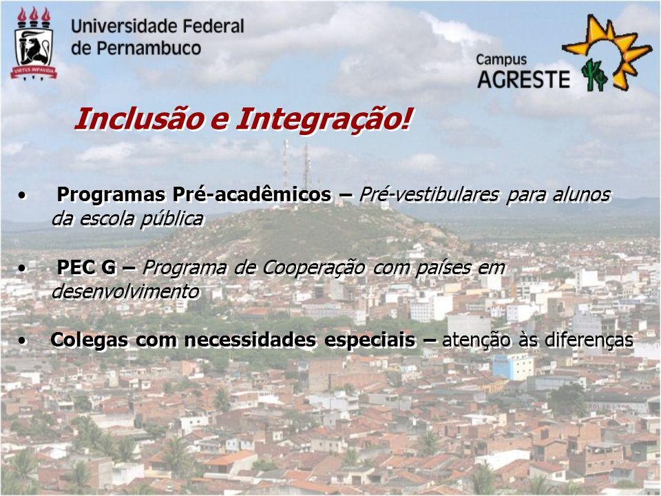 Inclusão e Integração! Programas Pré-acadêmicos – Pré-vestibulares para alunos da escola pública PEC G – Programa de Cooperação com países em desenvol
