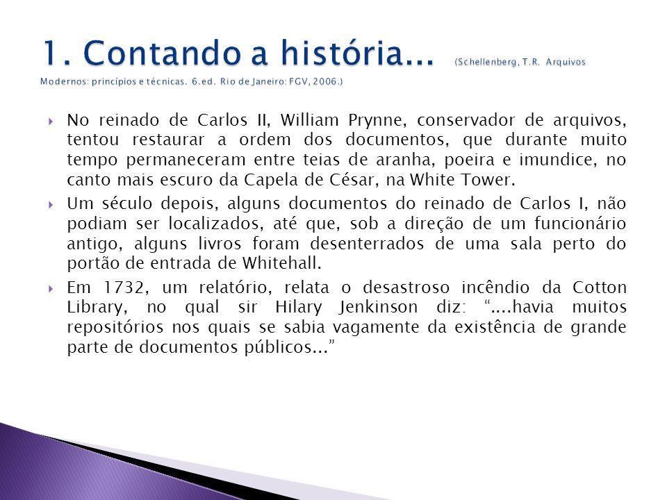 No reinado de Carlos II, William Prynne, conservador de arquivos, tentou restaurar a ordem dos documentos, que durante muito tempo permaneceram entre teias de aranha, poeira e imundice, no canto mais escuro da Capela de César, na White Tower.