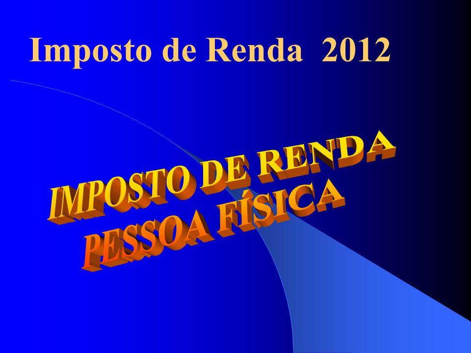 Imposto de Renda 2012