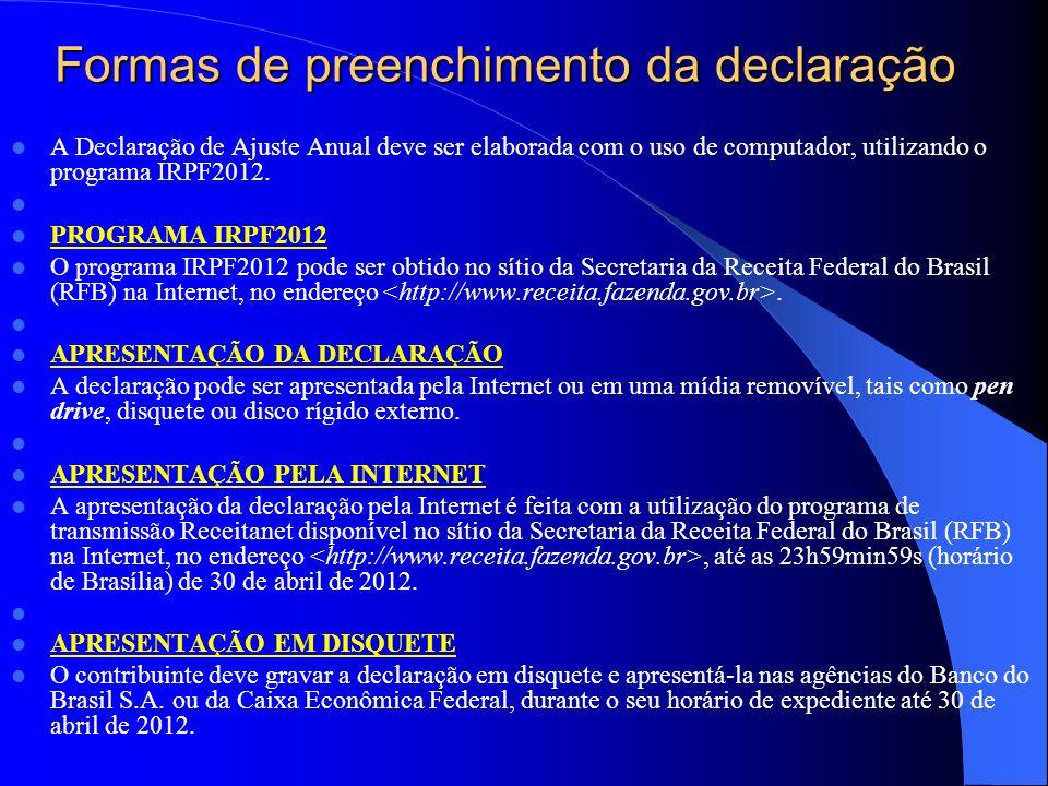 Regime de Tributação do IRPF UTILIZANDO AS DEDUÇÕES LEGAIS (mais conhecida com completa) É o regime de tributação em que podem ser utilizadas todas as