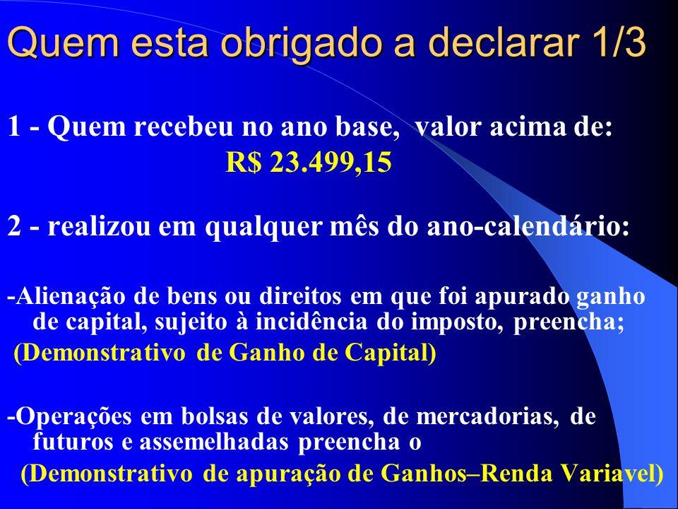 IMPOSTO DE RENDA PESSOA FÍSICA Exercício 2012 Ano base 2011 Prof.: Ms. Edson Bento dos Santos