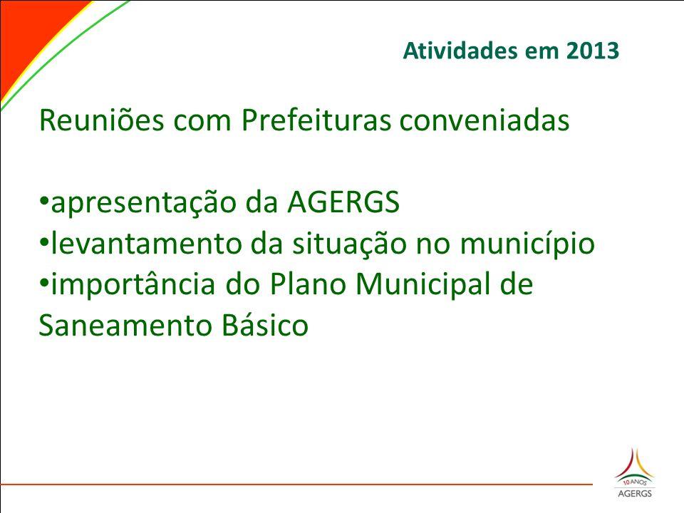 Reuniões com Prefeituras conveniadas apresentação da AGERGS levantamento da situação no município importância do Plano Municipal de Saneamento Básico