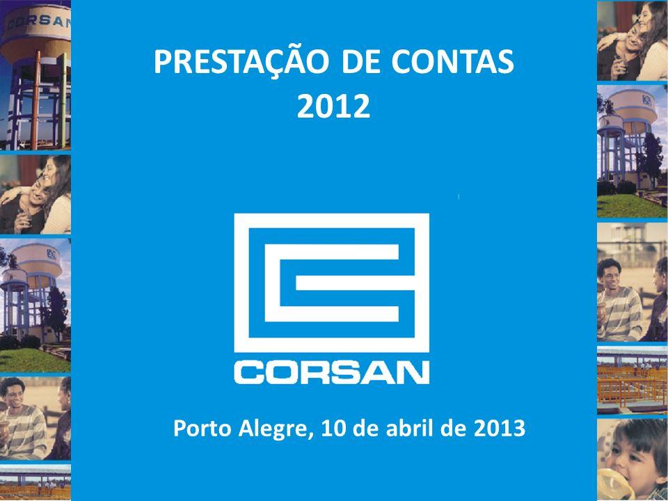PRESTAÇÃO DE CONTAS 2012 Porto Alegre, 10 de abril de 2013