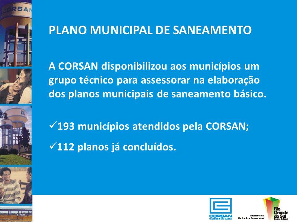 PLANO MUNICIPAL DE SANEAMENTO A CORSAN disponibilizou aos municípios um grupo técnico para assessorar na elaboração dos planos municipais de saneament