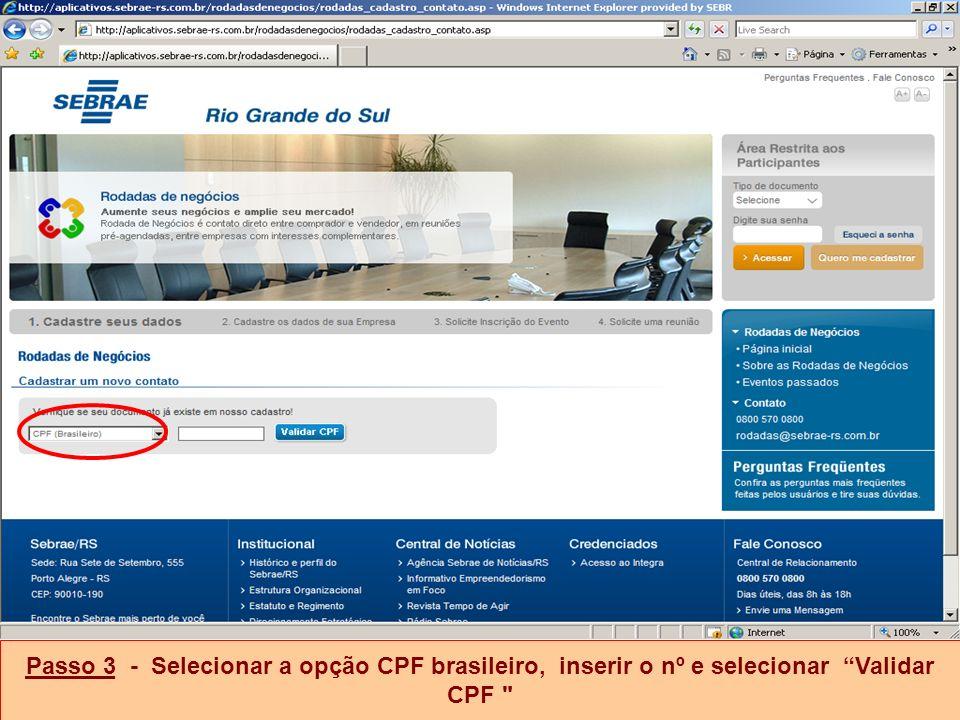 Passo 3 - Selecionar a opção CPF brasileiro, inserir o nº e selecionar Validar CPF