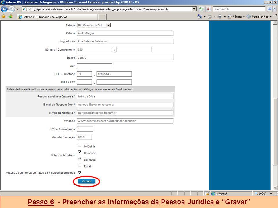 Passo 6 - Preencher as informações da Pessoa Jurídica e Gravar