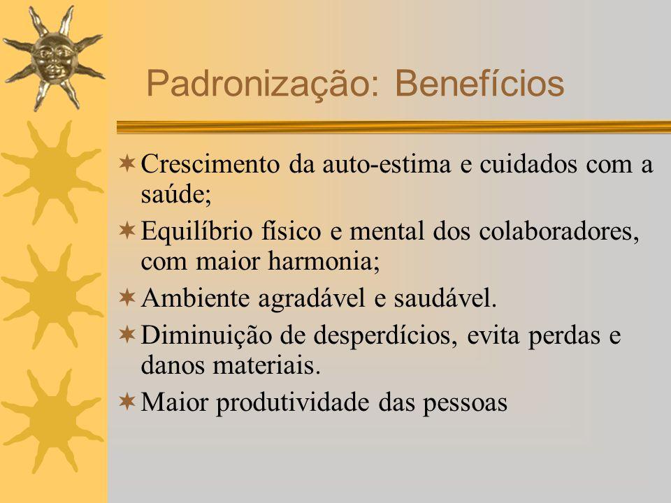 Crescimento da auto-estima e cuidados com a saúde; Equilíbrio físico e mental dos colaboradores, com maior harmonia; Ambiente agradável e saudável. Di