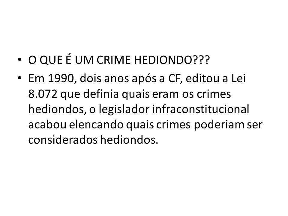O QUE É UM CRIME HEDIONDO??.