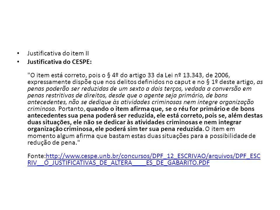 Justificativa do item II Justificativa do CESPE: